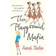 The Playground Mafia (BOK)