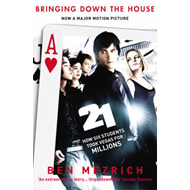 21: Bringing Down the House: How Six Students Took Vegas for Millions (BOK)