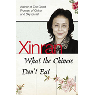 What the Chinese Don't Eat (BOK)