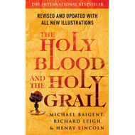Holy Blood And The Holy Grail (BOK)