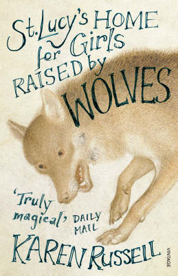 St Lucy's Home for Girls Raised by Wolves (BOK)