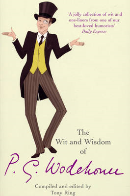 The Wit and Wisdom of P.G. Wodehouse (BOK)