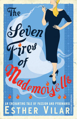 The Seven Fires of Mademoiselle (BOK)