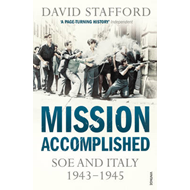 Mission Accomplished: SOE and Italy 1943-1945 (BOK)