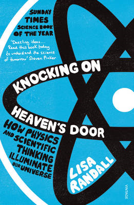 Knocking on Heaven's Door: How Physics and Scientific Thinking Illuminate Our Universe (BOK)