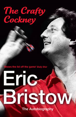 Eric Bristow - the Autobiography (BOK)