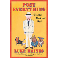 Post Everything: Outsider Rock and Roll (BOK)