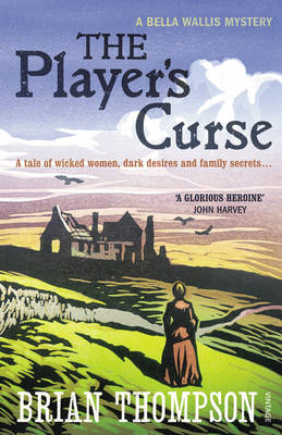 The Player's Curse: A Bella Wallis Mystery (BOK)