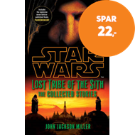 Produktbilde for Star Wars Lost Tribe of the Sith: The Collected Stories (BOK)
