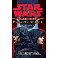 Star Wars: Darth Bane - Dynasty of Evil (BOK)