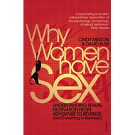 Why Women Have Sex: Understanding Sexual Motivation from Adventure to Revenge (and Everything in Bet (BOK)