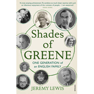 Shades of Greene: One Generation of an English Family (BOK)