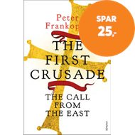 Produktbilde for The First Crusade - The Call from the East (BOK)