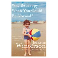 Produktbilde for Why Be Happy When You Could Be Normal? (BOK)