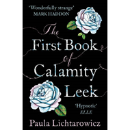 The First Book of Calamity Leek (BOK)