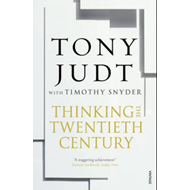 Thinking the Twentieth Century (BOK)