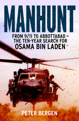 Manhunt: From 9/11 to Abbottabad - the Ten-year Search for Osama Bin Laden (BOK)