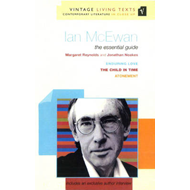 Ian McEwan: The Essential Guide (BOK)