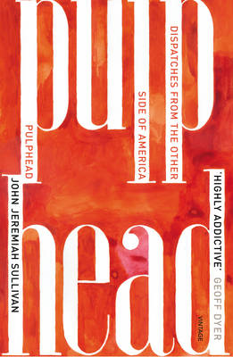 Pulphead: Notes from the Other Side of America (BOK)
