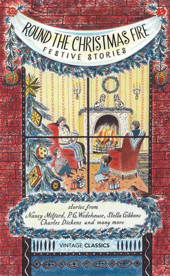 Round the Christmas Fire: Festive Stories (BOK)