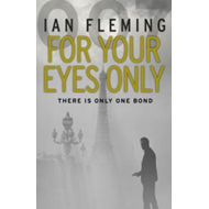 For Your Eyes Only: James Bond 007 (BOK)
