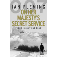 On Her Majesty's Secret Service: James Bond 007 (BOK)