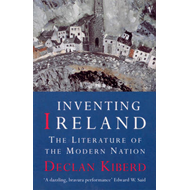 Inventing Ireland: The Literature of a Modern Nation (BOK)