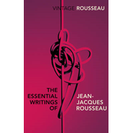 The Essential Writings of Jean-Jacques Rousseau (BOK)