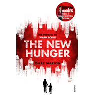 The New Hunger: The Prequel to Warm Bodies (BOK)