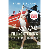 All-Girl Filling Station's Last Reunion (BOK)
