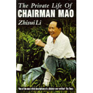 The Private Life of Chairman Mao: The Memoirs of Mao's Personal Physician (BOK)