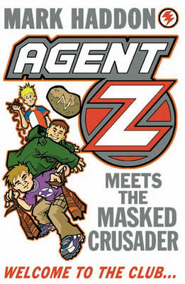 Agent Z and the Masked Crusader (BOK)