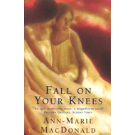 Fall on Your Knees (BOK)