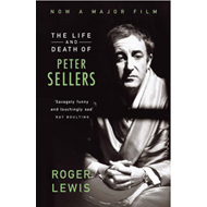 The Life and Death of Peter Sellers (BOK)