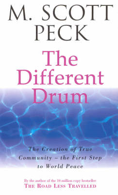 The Different Drum: Community Making and Peace (BOK)