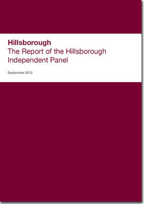 The Report of the Hillsborough Independent Panel (BOK)