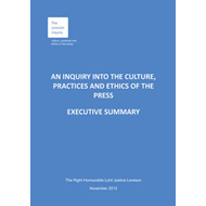 An Inquiry into the Culture, Practices and Ethics of the Press: Executive Summary and Recommendation (BOK)