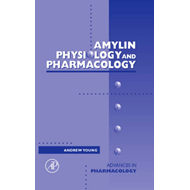 Amylin: Physiology and Pharmacology (BOK)