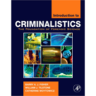 Introduction to Criminalistics: The Foundation of Forensic Science (BOK)