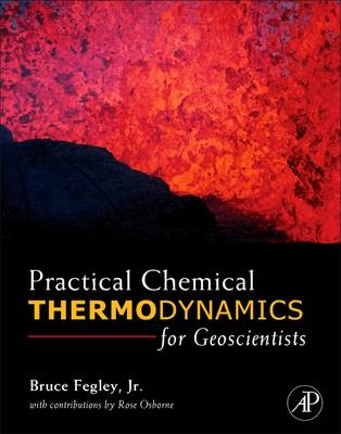 Practical Chemical Thermodynamics for Geoscientists (BOK)