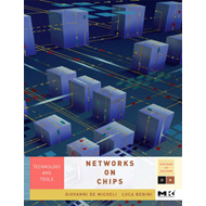 Networks on Chips: Technology and Tools (BOK)