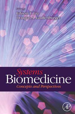 Systems Biomedicine: Concepts and Perspectives (BOK)