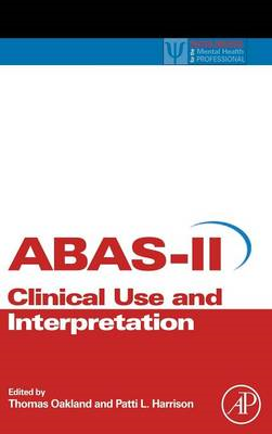 Adaptive Behavior Assessment System-II: Clinical Use and Interpretation (BOK)