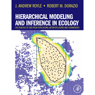 Hierarchical Modeling and Inference in Ecology: The Analysis of Data from Populations, Metapopulatio (BOK)