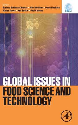 Global Issues in Food Science and Technology: Selected Writings from IUFoST (BOK)