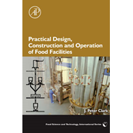 Practical Design, Construction and Operation of Food Facilities (BOK)