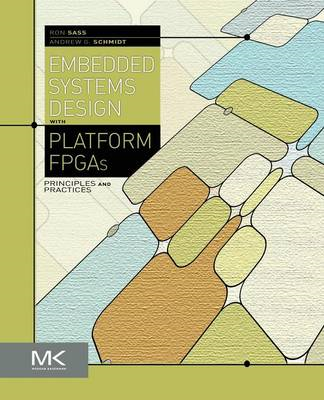 Embedded Systems Design with Platform FPGAs (BOK)
