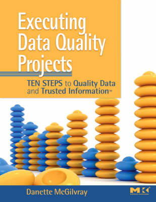 Executing Data Quality Projects (BOK)
