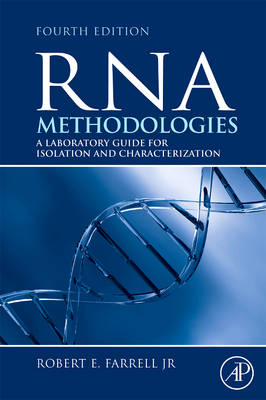 RNA Methodologies: Laboratory Guide for Isolation and Characterization (BOK)