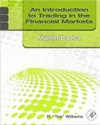 Introduction to Trading in the Financial Markets: Market Bas (BOK)
